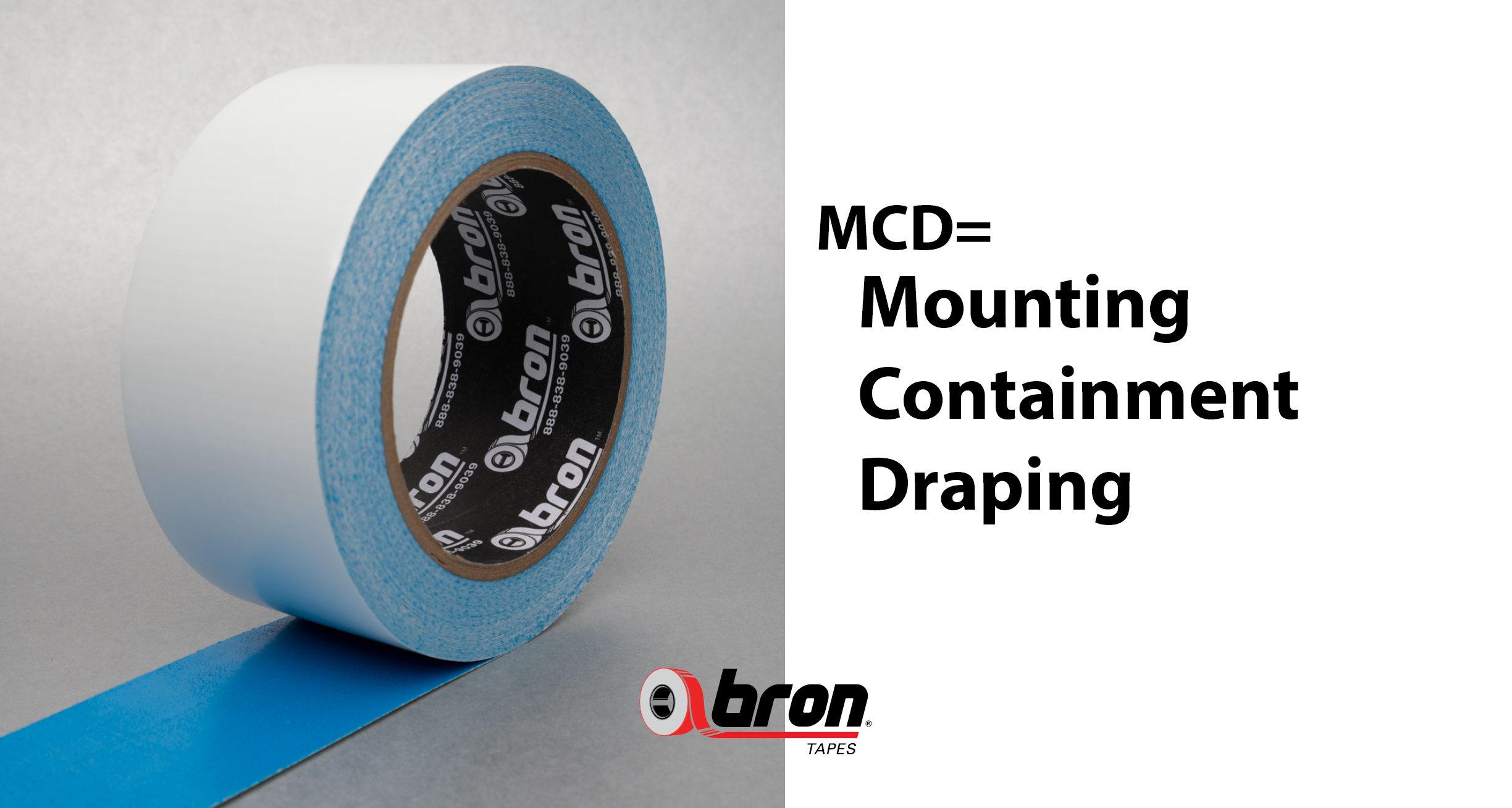 MCD Mounting Containment Draping Tape