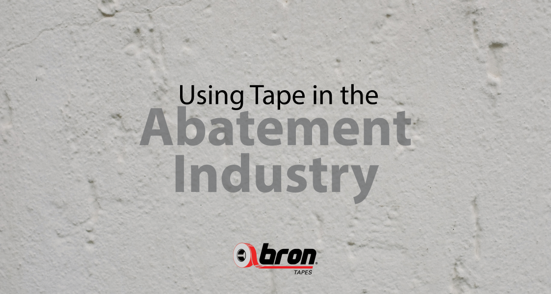 Using tape in the abatement industry